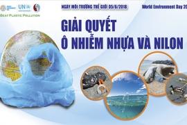 """Tháng hành động vì môi trường: """"Giải quyết ô nhiễm nhựa và nilon"""