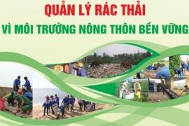 [Hưởng ứng Chiến dịch làm cho thế giới sạch hơn 2018] Quản lý rác thải vì môi trường nông thôn bền vững